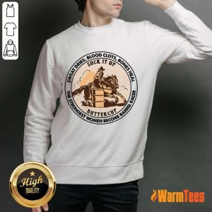 The Strongest Women Become Barrel Racer Sweater