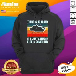 There Is No Cloud Computer Vintage Hoodie