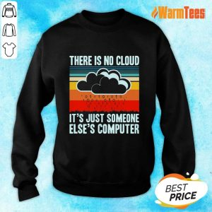 There Is No Cloud Computer Vintage Sweater