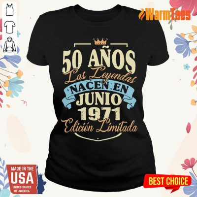 50 Anos Las Leyendas Junio 1971 Ladies Tee