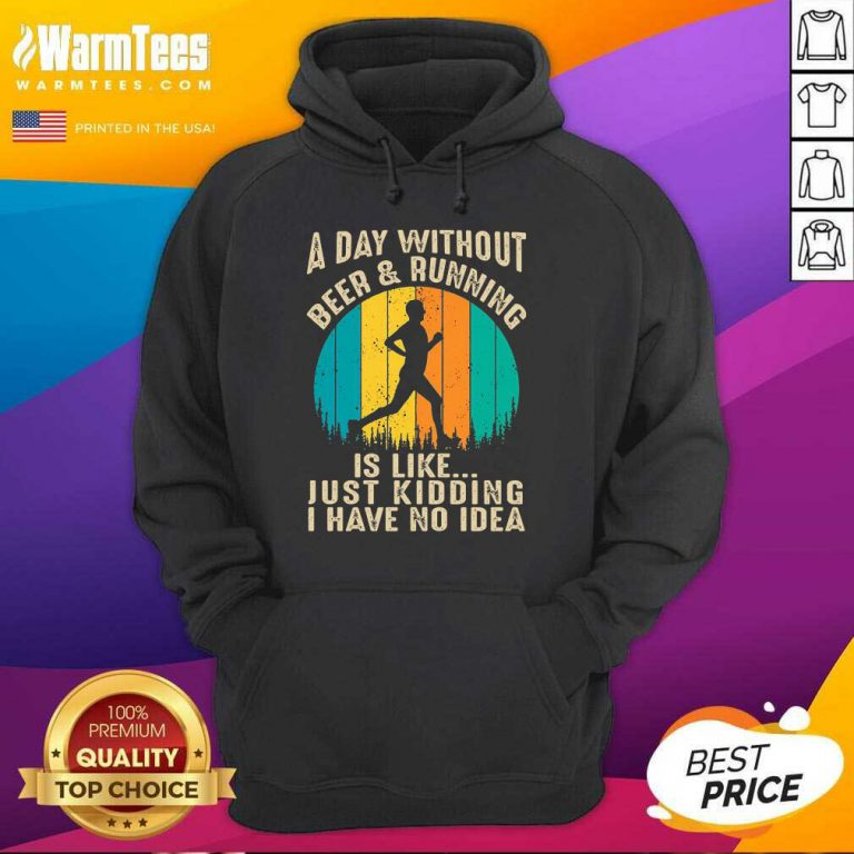 A Day Without Beer And Running Vintage Hoodie