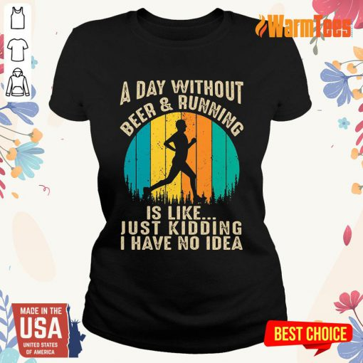 A Day Without Beer And Running Vintage Ladies Tee