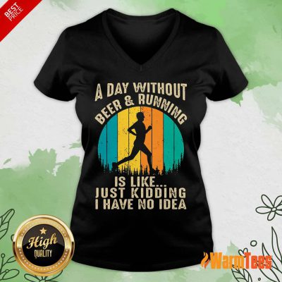 A Day Without Beer And Running Vintage V-neck