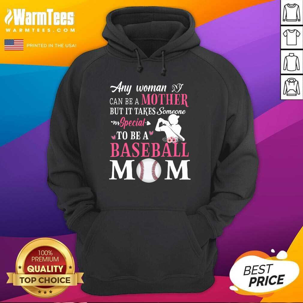 Any Woman Mother Baseball Mom Hoodie