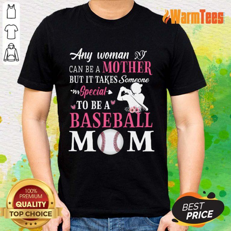 Any Woman Mother Baseball Mom Shirt