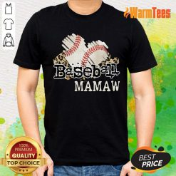Baseball Mamaw Shirt
