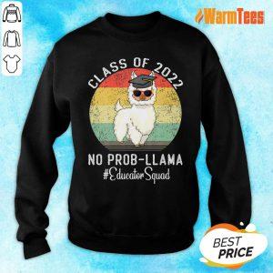 Class Of 2022 No Probllama Educator Squad Vintage Sweater