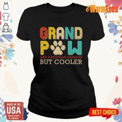 Dog Grand Paw But Cooler Ladies Tee