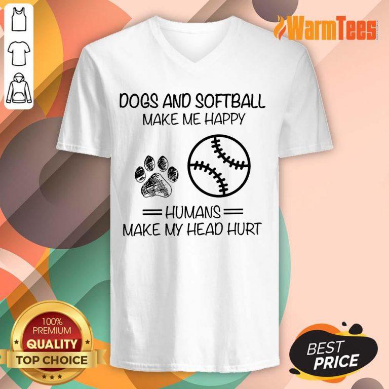 Dogs And Softball Make Me Happy V-neck