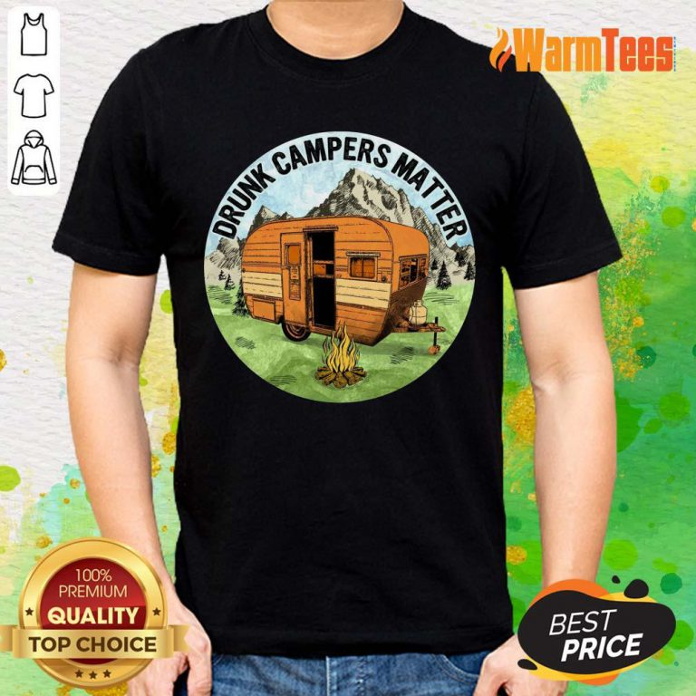 Drunk Campers Matter Shirt