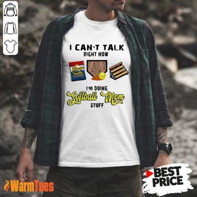 I Can't Talk Softball Mom Shirt