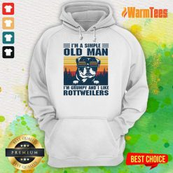 I'm A Simple Old Man Rottweiler Hoodie