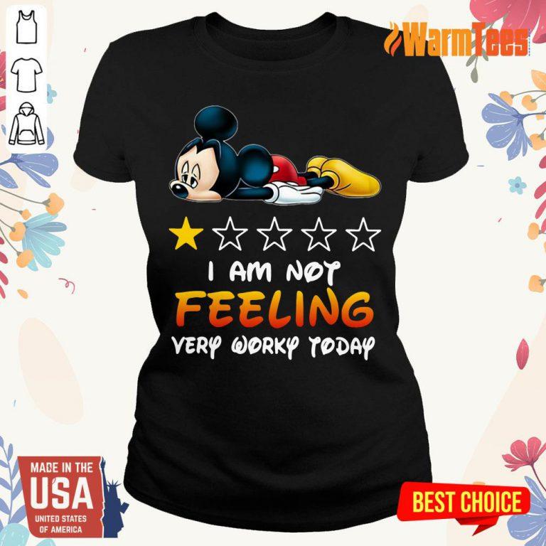 I'm Not Feeling Mickey Ladies Tee