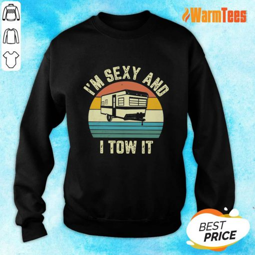 I'm Sexy And I Tow It Vintage Sweater