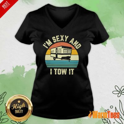 I'm Sexy And I Tow It Vintage V-neck
