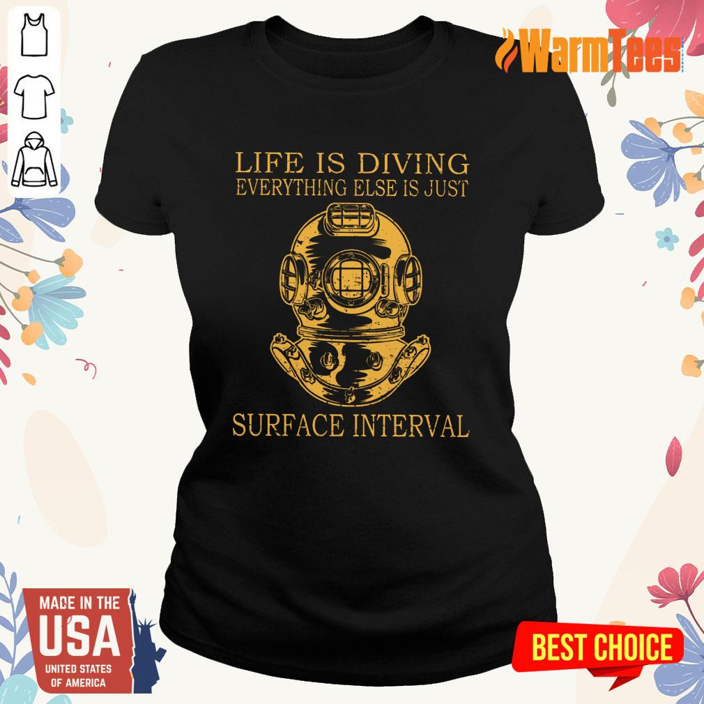 Life Is Diving Surface Interval Ladies Tee