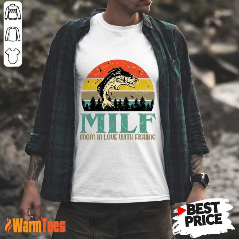 Milf Mom In Love With Fishing Vintage Shirt