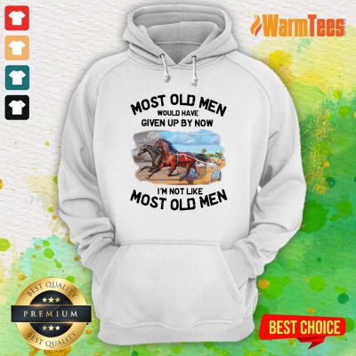 Most Old Men Harness Racing Hoodie