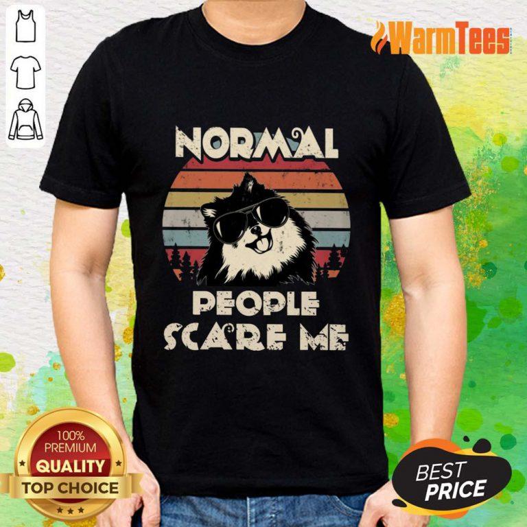 Normal People Scare Me Dog Vintage Shirt