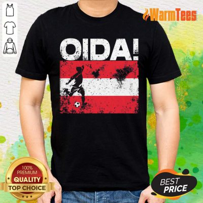 Oida Austria Football Team Fan Soccer Flag Shirt
