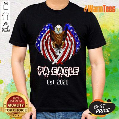 Pa Eagle American Flag Est 2020 Shirt