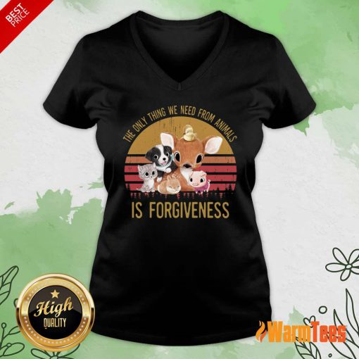 The We Need From Animal Is Forgiveness V-neck