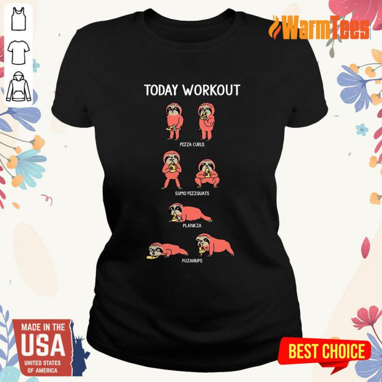 Today Workout Weightlifting Sloth Ladies Tee