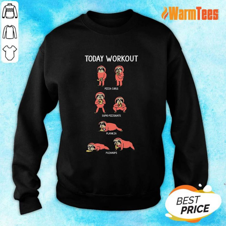 Today Workout Weightlifting Sloth Sweater