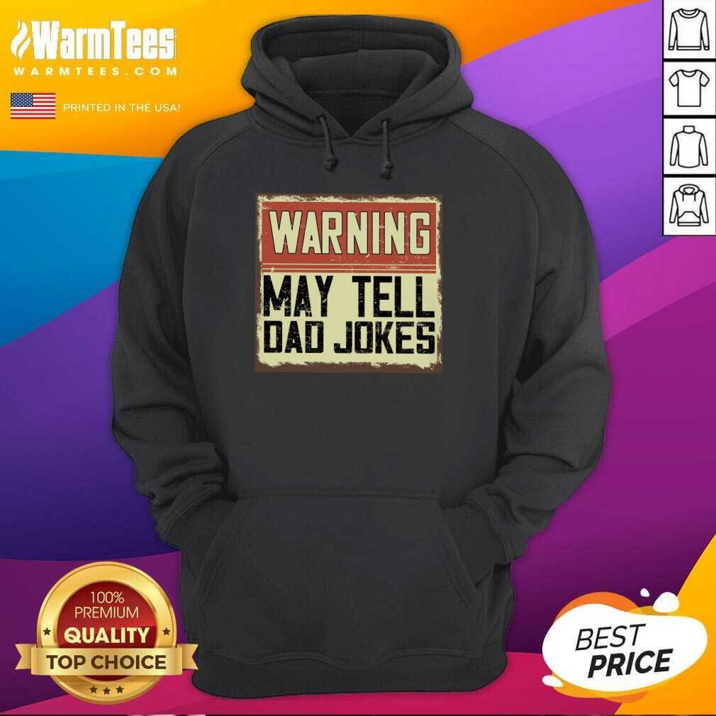 Warning May Tell Dad Jokes Vintage Hoodie