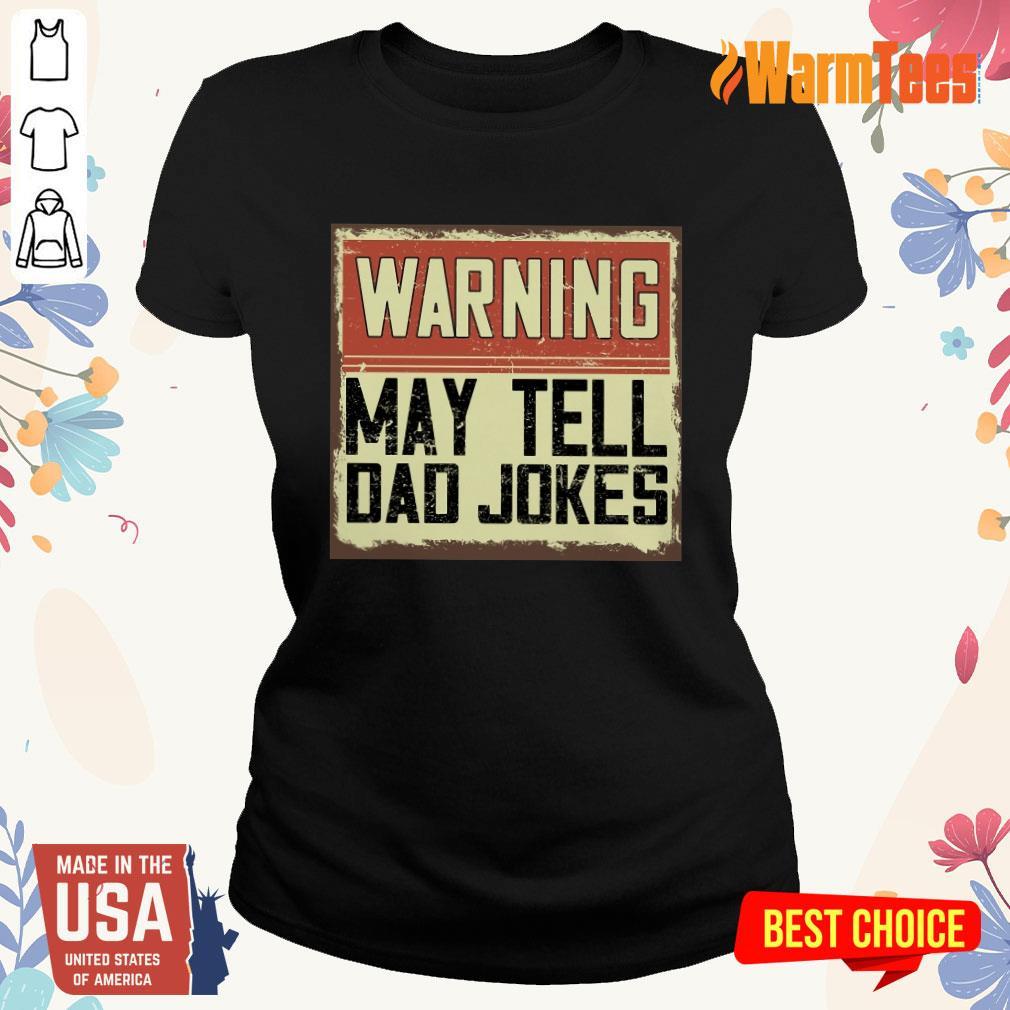 Warning May Tell Dad Jokes Vintage Ladies Tee