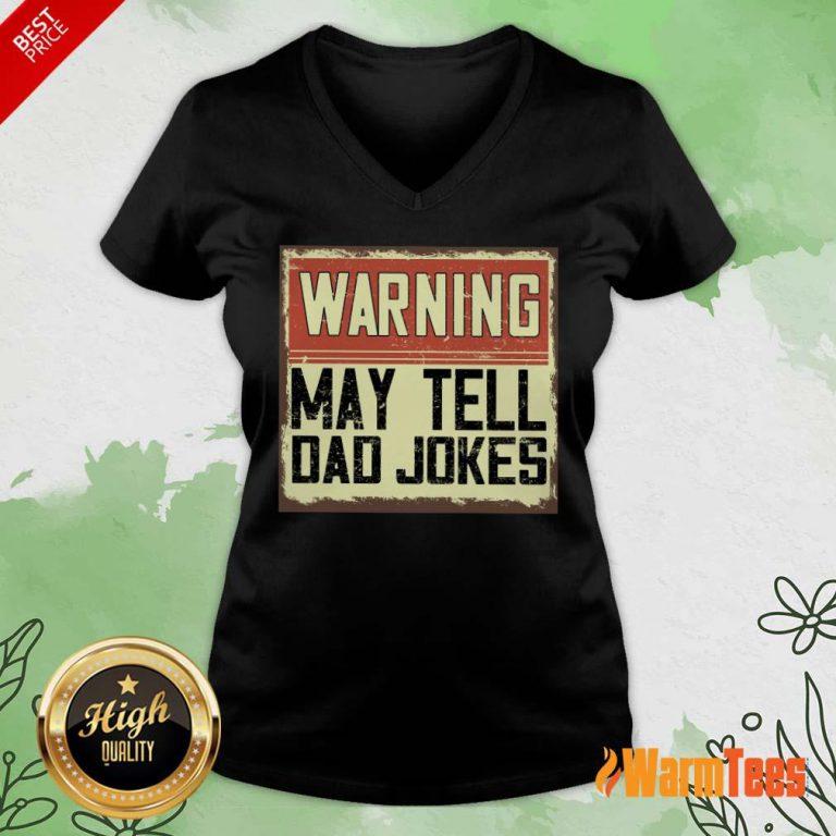 Warning May Tell Dad Jokes Vintage V-neck